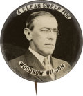 """Political:Pinback Buttons (1896-present), Woodrow Wilson: """"Clean Sweep"""" Real Photo Button...."""