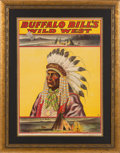 "Advertising:Signs, William F. ""Buffalo Bill"" Cody's Wild West: Colorful Poster Issued Circa 1903-1906 to Promote the Show's European Tour...."