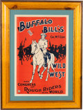 "Advertising:Signs, William F. ""Buffalo Bill"" Cody's Wild West: Bold Graphics on this Uncommon Poster...."