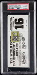 Autographs:Others, 1972 World Chess Championship Full Ticket Bobby Fischer vs. BorisSpassky, PSA Authentic.. ...