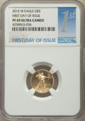 Modern Bullion Coins, 2015-W $5 Tenth-Ounce Gold Eagle, First Day of Issue PR69 Ultra Cameo NGC. NGC Census: (64/181). ...