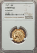 Indian Half Eagles, 1915-S $5 -- Cleaned -- Details NGC. AU. NGC Census: (70/1156). PCGS Population: (51/675). CDN: $450 Whsle. Bid for problem...