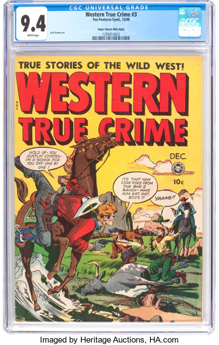 Western True Crime #3 - Mile High Pedigree (Fox Features Syndicate, 1948) CGC NM 9.4 White pages....