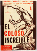 Memorabilia:Movie-Related, Albert Kallis The Amazing Colossal Man/El ColosoIncreible Argentine Movie Poster (American Internatio...