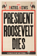 Political:Memorial (1800-present), Franklin D. Roosevelt: Large Theatrical Poster Announcing His Death....