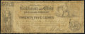 Obsoletes By State:Maryland, Baltimore, MD - Baltimore and Ohio Rail Road Company 25¢ Feb. 10, 1841 Shank 5.10.3. ...