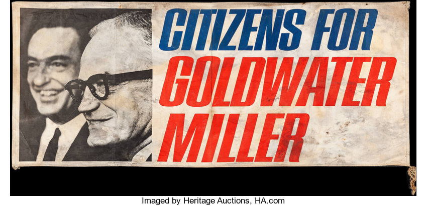 Citizens for Goldwater-Miller (1964). Canvas Political Banner | Lot #51284  | Heritage Auctions