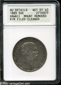 Coins of Hawaii: , 1883 50C Hawaii Half Dollar XF40--Mount Removed, Rim Filed,Cleaned--ANACS, AU Details....