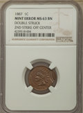 1887 1C Cent -- Double Struck, 2nd Strike Off Center -- MS63 Brown NGC