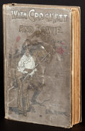"""Movie Posters:Western, With Crockett and Bowie by Kirk Munroe (Charles Scribner's Sons, 1905). Hardcover Book (348 Pages, 5.5"""" X 7.5""""). Western.. ..."""