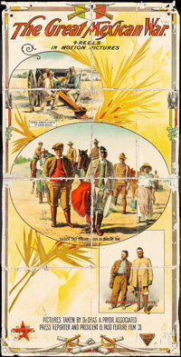 """The Great Mexican War & Other Lot (El Paso Film Company, 1914). Three Sheet (41"""" X 81"""") & Poster (21&q..."""