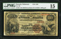 National Bank Notes:Delaware, Newark, DE - $10 1882 Brown Back Fr. 482 The NB of Newark Ch. # 1536 PMG Choice Fine 15.. ...