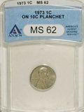 Errors: , 1973 1C Lincoln Cent--On 10C Planchet--MS62 ANACS....