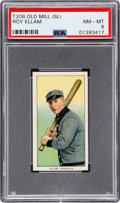 Baseball Cards:Singles (Pre-1930), 1909-11 T206 Old Mill Roy Ellam PSA NM-MT 8 - Pop Two, None Higher!...