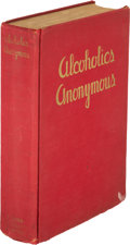 Books:Americana & American History, [Bill Wilson]. Alcoholics Anonymous. The Story of HowMore Than One Hundred Men Have Recovered from Alcoholism. ...