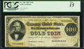 Large Size:Gold Certificates, Fr. 1206 $100 1882 Gold Certificate PCGS Fine 15.. ...