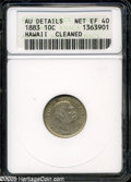 Coins of Hawaii: , 1883 10C Hawaii Ten Cents XF40--Cleaned--ANACS, AU Details....