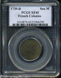 "1739-D SOU M French Colonies Sou Marque XF45 PCGS. Breen-450, ""Very rare."" Richly toned in competing olive and..."