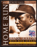 "Movie Posters:Sports, Home Run: My Life in Pictures by Hank Aaron (Total Sports, 1999). Autographed Hardcover Book (221 Pages, 9.5"" X 12""). Sports..."