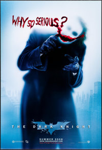 "The Dark Knight (Warner Brothers, 2008). One Sheet (27"" X 40"") DS Advance, ""Why So Serious"" Style. A..."