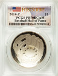 Modern Issues, 2014-P $1 Baseball Hall of Fame Silver Dollar, First Strike PR70 Deep Cameo PCGS. PCGS Population: (2797). NGC Census: (0)....