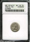 Barber Dimes: , 1903-S 10C--Cleaned--ANACS. Unc Details, Net AU50. A lightly tonedand glossy example of this tough and low mintage S-mint ...