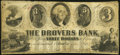 Obsoletes By State:Indiana, Columbia, IN- Drovers Bank $3 June 14, 185? G6 Wolka 120-3. ...