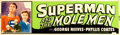"""Movie Posters:Serial, Superman and the Mole Men (Lippert, 1951). Silk Screen Banner (24""""X 84"""").. ..."""