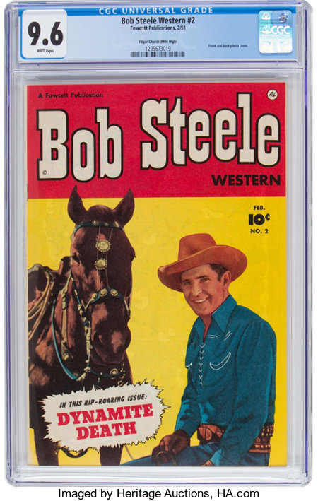 Bob Steele Western #2 Mile High Pedigree (Fawcett Publications, 1951) CGC NM+ 9.6 White pages....