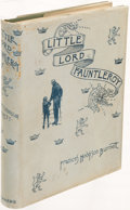 Books:Children's Books, Frances Hodgson Burnett. Little Lord Fauntleroy. New-York: 1889. Early edition, published three years after the firs...