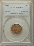 Indian Cents: , 1881 1C MS65 Red and Brown PCGS. PCGS Population: (111/10). NGC Census: (109/26). CDN: $425 Whsle. Bid for problem-free NGC...