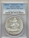 Errors, 1874-S T$1 Trade Dollar -- Minor Struck Through Obverse -- AU58 PCGS. Large S. No Period after FINE....
