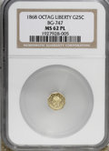 California Fractional Gold, 1868 25C Liberty Octagonal 25 Cents, BG-747, High R.5, MS62Prooflike NGC....