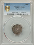 Seated Dimes, 1853 10C Arrows MS63 PCGS Secure. PCGS Population: (143/304 and 1/8+). NGC Census: (132/306 and 0/4+). MS63. Mintage 12,078...
