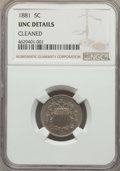 Proof Shield Nickels: , 1881 5C -- Improperly Cleaned -- NGC Details. Unc. NGC Census: (1/679). PCGS Population: (1/889). CDN: $200 Whsle. Bid for ...