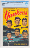 Golden Age (1938-1955):Non-Fiction, Thrilling True Story of the Baseball Yankees #nn (FawcettPublications, 1952) CBCS VG/FN 5.0 Off-white pages....