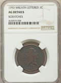 1793 1C -- Scratches -- Wreath, Lettered Edge. NGC Details. AG. NGC Census: (0/18). PCGS Population: (23/139). AG3 . Min...