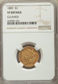 Three Dollar Gold Pieces, 1889 $3 -- Cleaned -- NGC Details. VF. NGC Census: (0/316). PCGS Population: (0/419). CDN: $850 Whsle. Bid for problem-free...