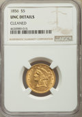 Liberty Half Eagles, 1856 $5 -- Cleaned -- NGC Details. UNC. NGC Census: (6/38). PCGS Population: (2/36). CDN: $1,775 Whsle. Bid for problem-fre...