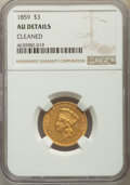 Three Dollar Gold Pieces, 1859 $3 -- Cleaned -- NGC Details. AU. NGC Census: (33/491). PCGS Population: (63/370). CDN: $1,000 Whsle. Bid for problem-...