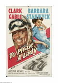 "Movie Posters:Action, To Please a Lady (MGM, 1950). One Sheet (27"" X 41""). This is avintage, theater-used poster for this race car drama directed..."