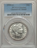 Barber Half Dollars, 1908-O 50C -- Cleaned -- PCGS Genuine. AU Details. NGC Census: (6/176). PCGS Population: (25/347). AU50. Mintage 5,360,000....