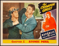 """The Crimson Ghost (Republic, 1946). Lobby Card (11"""" X 14"""") Chapter 1 - """"Atomic Peril."""" Serial"""