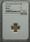 California Fractional Gold , 1871 50C Liberty Round 50 Cents, BG-1027, R.3, MS61 NGC. NGC Census: (15/17). PCGS Population: (31/78). ...