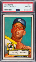 Baseball Cards:Singles (1950-1959), 1952 Topps Mickey Mantle #311 PSA NM-MT 8. Fresh To The Hobby!...