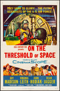 "Movie Posters:Drama, On the Threshold of Space (20th Century Fox, 1956). One Sheet (27""X 41""). Drama.. ..."