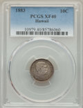 Coins of Hawaii , 1883 10C Hawaii Ten Cents XF40 PCGS. PCGS Population: (100/495).NGC Census: (50/322). CDN: $165 Whsle. Bid for problem-fre...