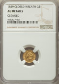 Gold Dollars, 1849 G$1 Closed Wreath -- Cleaned -- NGC Details. AU. NGC Census: (1/474). PCGS Population: (10/296). CDN: $285 Whsle. Bid ...