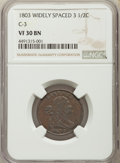 1803 1/2 C Widely Spaced 3, C-3, B-3, R.1, VF30 NGC. NGC Census: (0/0). PCGS Population: (2/12). Mintage 92,000. ...(PCG...
