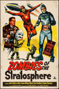 "Movie Posters:Serial, Zombies of the Stratosphere (Republic, 1952). One Sheet (27"" X41""). Serial.. ..."